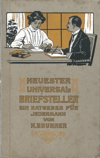 Neuster Universal=Briefsteller